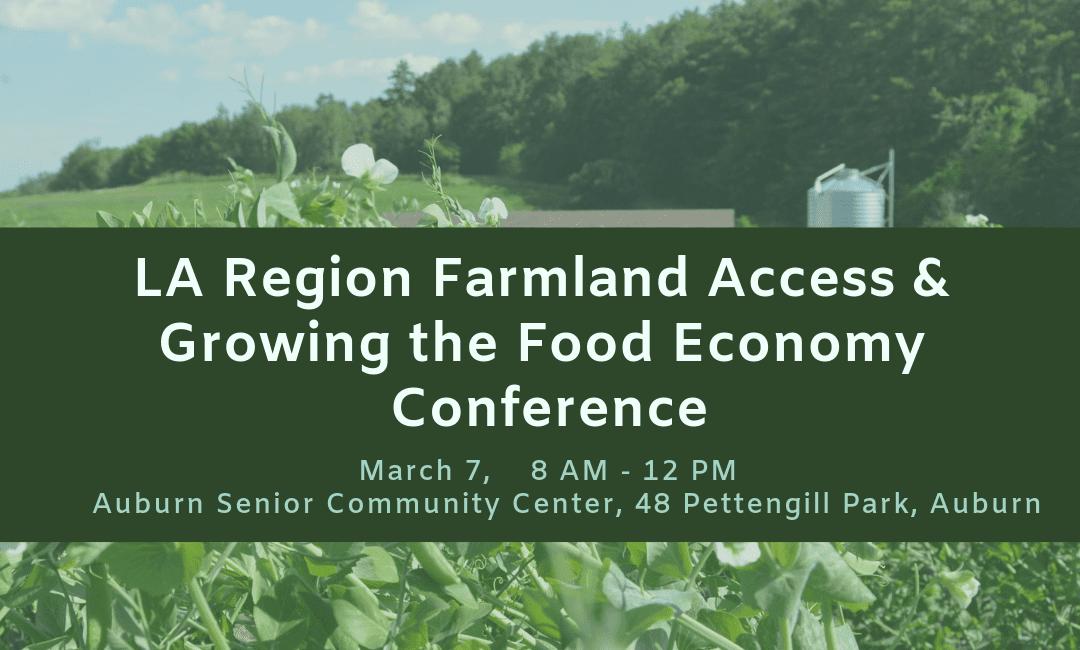 LA Region Farmland Access & Food Economy Conference